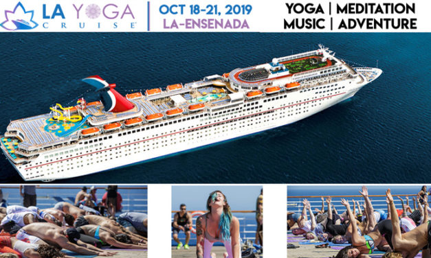 LA YOGA CRUISE: OCT 18-21 2019